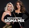 Mavi & Aretha - Sigma Mix
